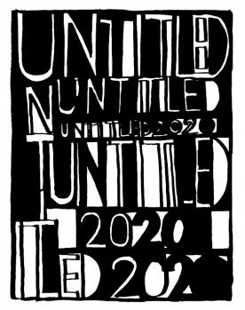 Untitled, 2020. Three Perspectives on the Art of the Present