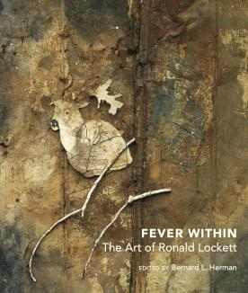 Fever Within: The Art of Ronald Lockett